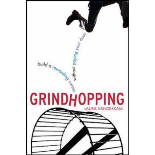 Featured in Laura Vanderkam's Grindhopping, published by McGraw-Hill